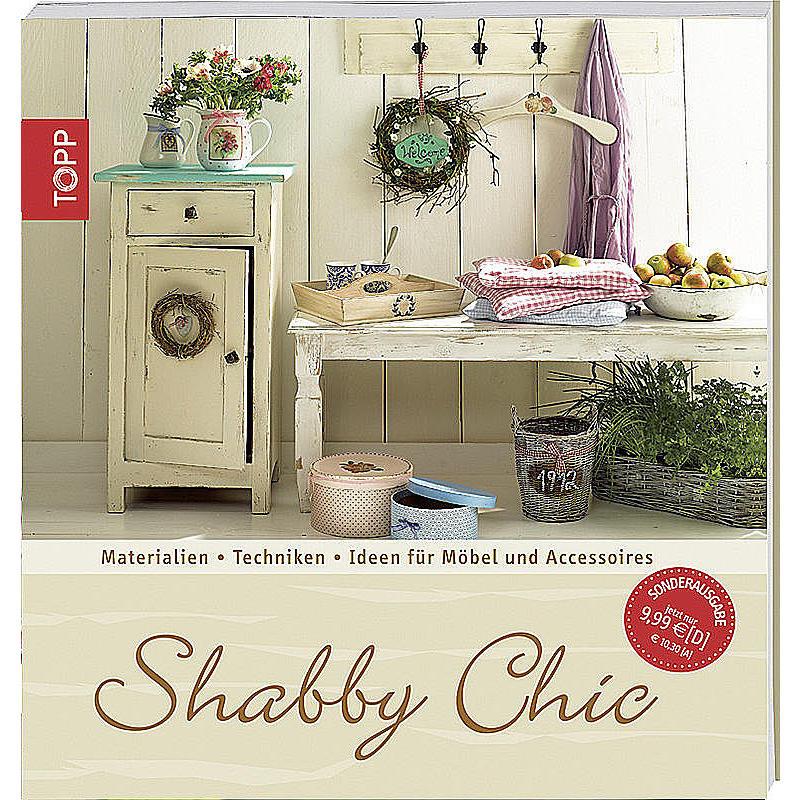 shabby chic buch g nstig online bestellen. Black Bedroom Furniture Sets. Home Design Ideas
